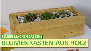 Blumenkasten selber bauen | DIY