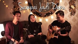 Sampai Jadi Debu - Banda Neira ( Cover ) | Alya Nur Zurayya Ft. Reza