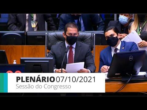 Sessão do Congresso (Câmara) - Votação de créditos orçamentários - 07/10/2021*