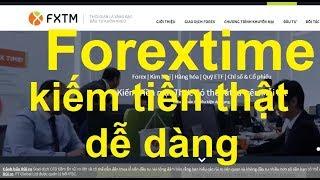 Forextime,đầu tư quá thông minh, bạn cần phải biết, kiếm tiền thật dễ dàng