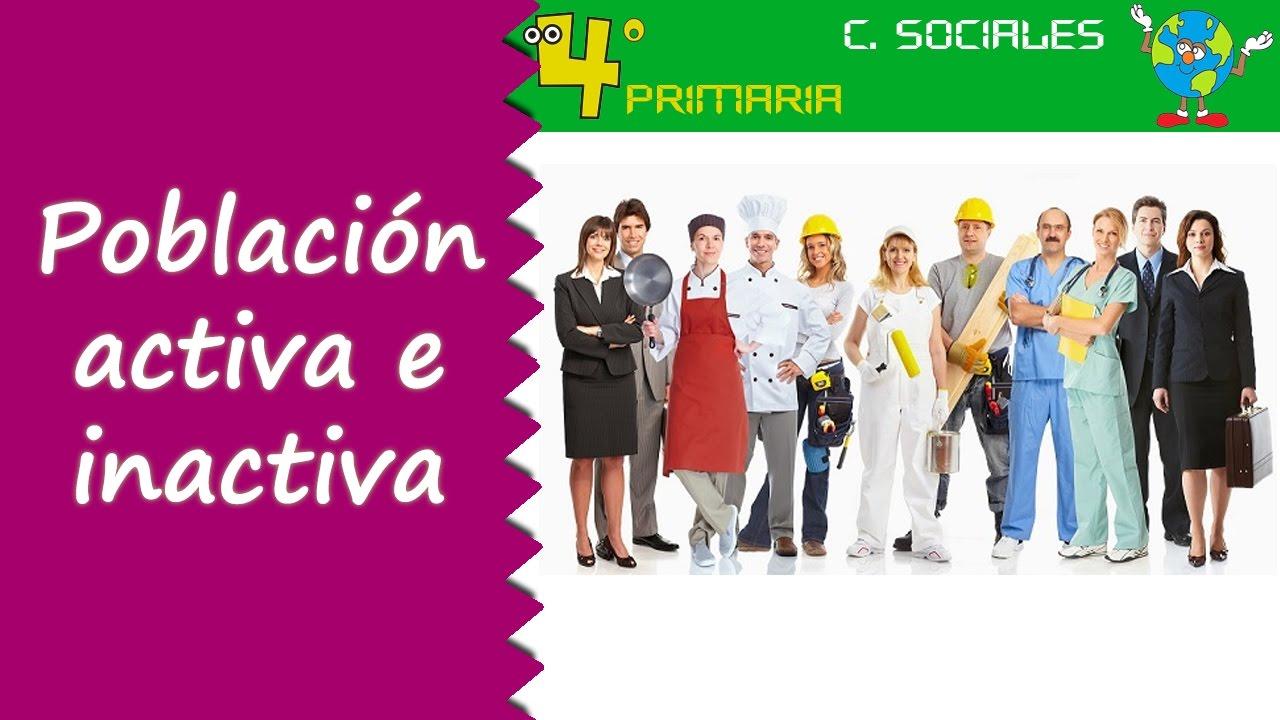 Ciencias Sociales. 4º Primaria. Tema 6. Población activa e inactiva