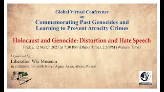 "Holocaust and Genocide: Distortion and Hate Speech (co-organised by the ""NEVER AGAIN"" Association), 12.03.2021."