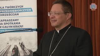 Abp Ryś o dobru wspólnym | dzień skupienia dla przedsiębiorców | Łódź 2019 (58:02)