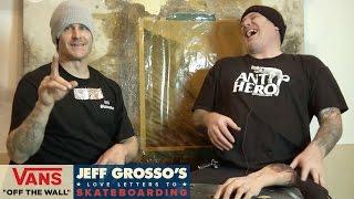 Truck Wars: Part 1   Jeff Grosso's Loveletters to Skateboarding   VANS
