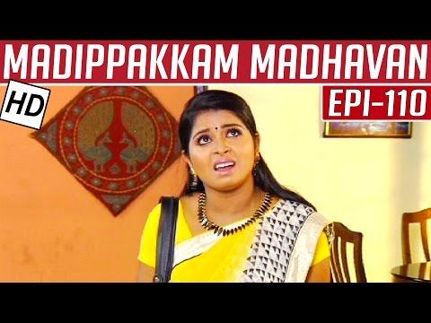 Madippakkam-Madhavan-Epi-110-20-05-2014-Kalaignar-TV