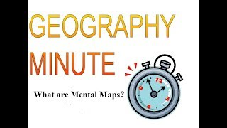 What are Mental Maps?