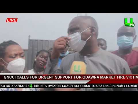 GNCCI Calls For Urgent Support For Odawna Market Fire Victims