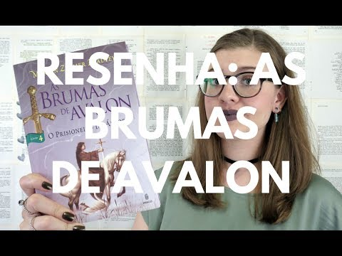 RESENHA: As Brumas de Avalon (Marion Zimmer Bradley) por Gabriela Pedrão