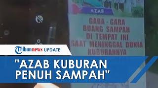 """Azab Kuburan Penuh Sampah"", Wakil Bupati Bulukumba, Sulawesi Selatan Beri Apresiasi"
