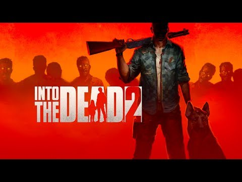 Into the Dead 2 Official Story Trailer thumbnail