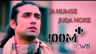 Ja Humse Juda Hoke | Jubin Nautiyal | Full HD   - YouTube
