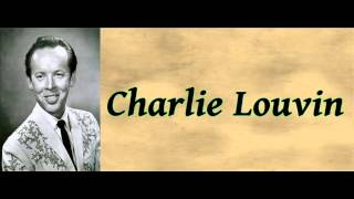 You're The Sad In My Song - Charlie Louvin