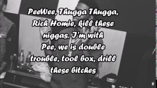 Young Thug & Rich Homie Quan (Ft. Peewee Longway) - Hold Us (Lyrics)