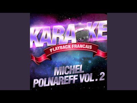 Tout Pour Ma Chérie — Karaoké Playback Avec Choeurs — Rendu Célèbre Par Michel Polnareff