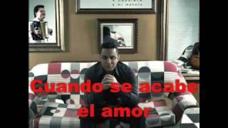 Felipe Pelaez - Cuando se acabe el amor