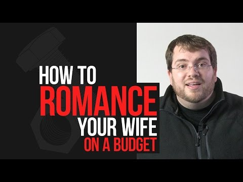 How to Romance Your Wife on a Budget | Practical Marriage Advice