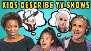 CAN PARENTS GUESS TV SHOWS DESCRIBED BY KIDS? (React) - dooclip.me