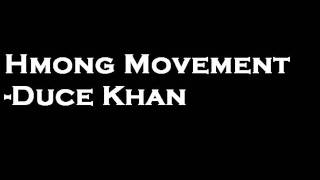 Hmong Movement Duce Khan