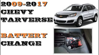 Chevrolet Traverse Battery Replacement 2009-2017