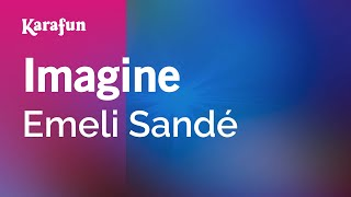 Karaoke Imagine - Emeli Sandé *
