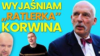"""🔎 Wyjaśniam """"Ratlerka"""" Korwina 💢"""