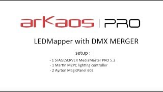 ArKaos MediaMaster Video Tutorial - 19. ArKaos MediaMaster 5.2: DMX Merger Tutorial