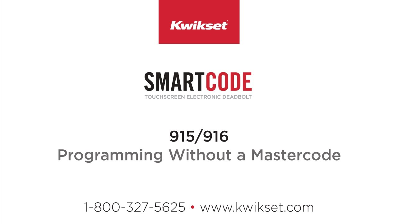Kwikset SmartCode 915-916: Programming Without a Mastercode