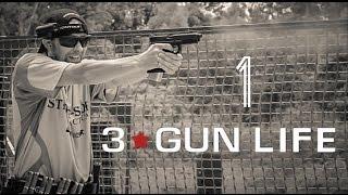 3-GUN LIFE: GETTING STARTED IN 3-GUN ON A BUDGET [EPISODE 1]