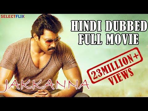 Jakkanna - Hindi Dubbed Full Movie | Sunil, Mannara Chopra, Posani Krishna Murali