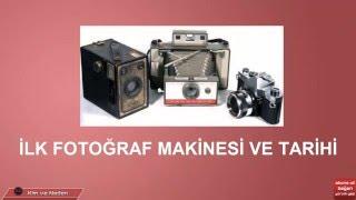 İlk Fotoğraf Makinesi Ve Fotoğraf Makinesinin Tarihi