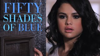 Fifty Shades Of Blue with Selena Gomez (with special BTS footage)