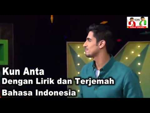 Kun Anta(Humood Alkudher)Lengkap Lirik dan Terjemahan Bhs.Indonesia