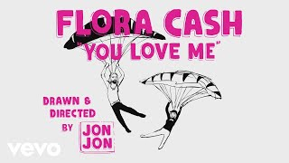 flora cash - You Love Me (Lyric Video) - YouTube