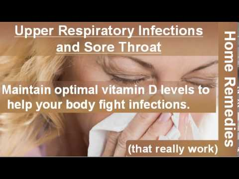 Video home remedies upper respiratory infections and sore throat