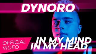 Dynoro   In My Mind (In My Head)