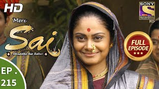 Mere Sai - Ep 215 - Full Episode - 20th July, 2018