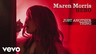 Maren Morris - Just Another Thing (Audio)