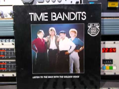Time Bandits Listen To The Man With The Golden Voice Remasterd B.v.d.M 2016