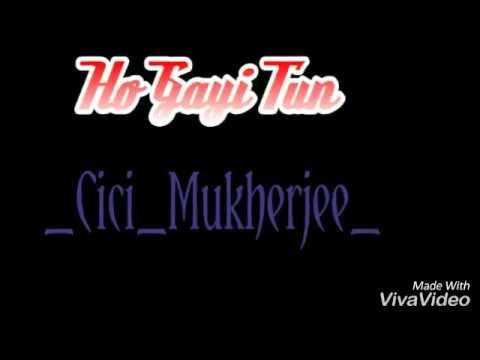 Ho gayi tun mp3 free download.
