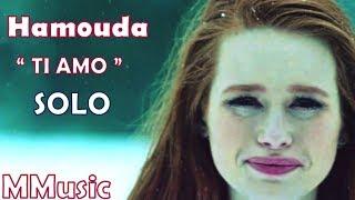 "Hamouda  "" Ti Amo "" 💓 L SOLO (Remix) L 🤩 ""Riverdale"" أغنية حمودة أحبك بصوته فقط فيديو روعة"