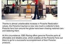 Genuine Porsche Cayman parts supplier to serve your needs! | EBS Racing