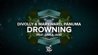 Divolly & Markward, Panuma - Drowning (feat. Darla Jade) [Official Lyric Video]