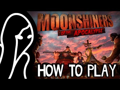 Moonshiners of the apocalypse - How to play