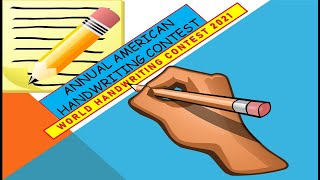 World Handwriting Contest 2021  Annual American Handwriting Competition 2021 Open To All 