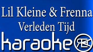 Lil Kleine & Frenna   Verleden Tijd | Karaoke Instrumental Lyrics
