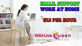 EMAIL SUPPORT WORK AT HOME - NON PHONE (START IMMEDIATELY)