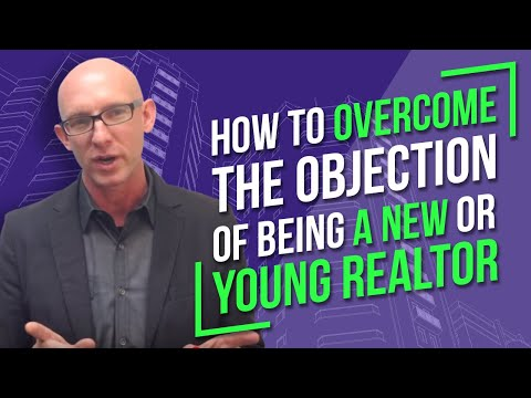 Kevin Ward on How To Overcome the Objection Of Being A New Or Young Realtor