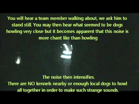 Louth Paranormal Research Team Skidbrooke Dec 2011: Vigil Cam 2 Chanting Phenomena