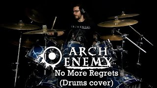 Arch Enemy - No More Regrets (Drums cover)