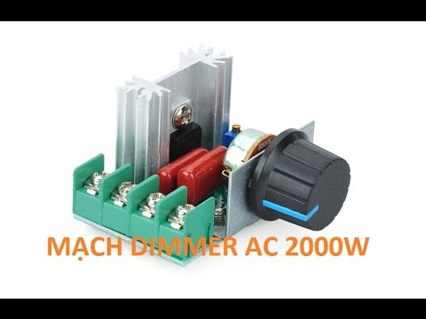 Mạch dimmer AC 2000W điều chỉnh độ sáng của bóng đèn